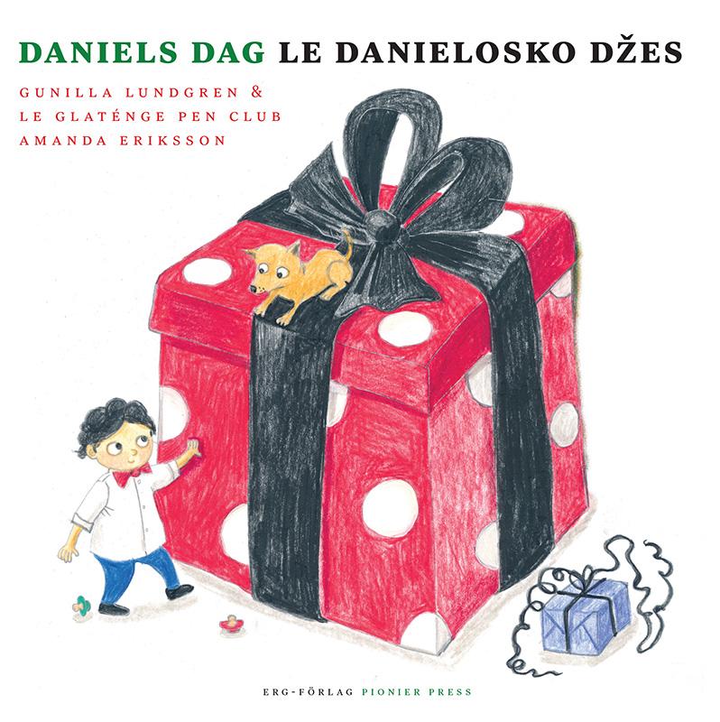 Daniels dag / Le Danielosko džes av Gunilla Lundgren